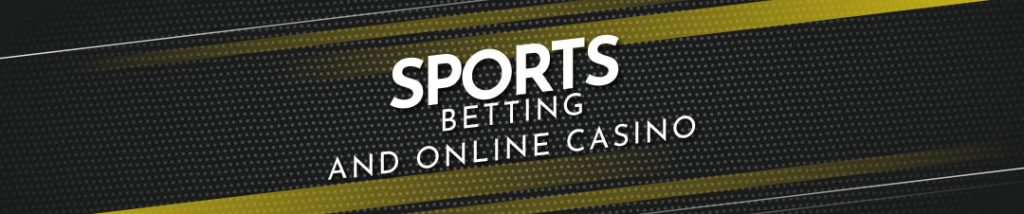 Sportbetting and online casino
