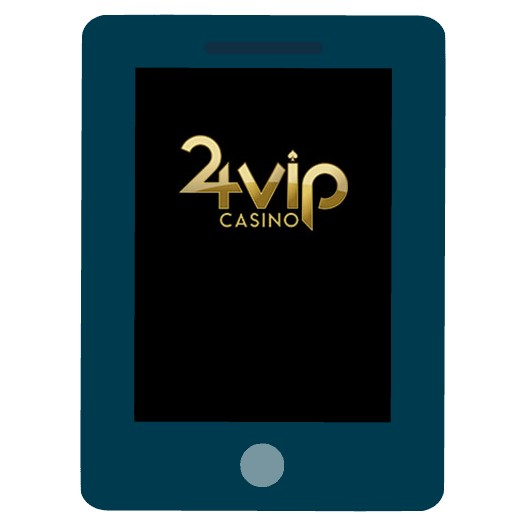 24VIP Casino - Mobile friendly