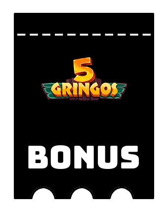 Latest bonus spins from 5Gringos
