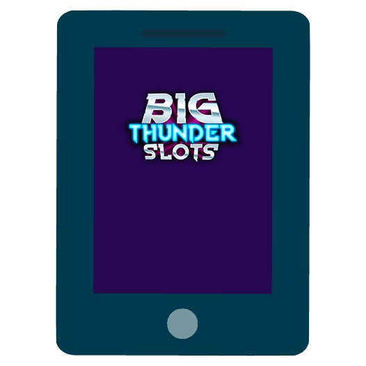 Big Thunder Slots - Mobile friendly