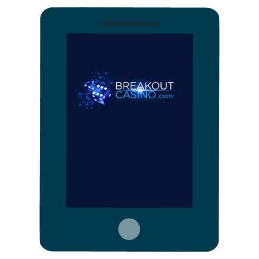 Breakout Casino - Mobile friendly