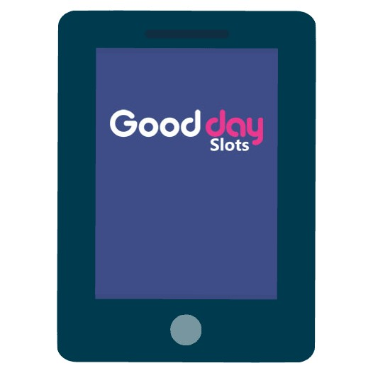 Good Day Slots - Mobile friendly