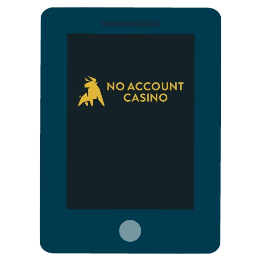 No Account Casino - Mobile friendly