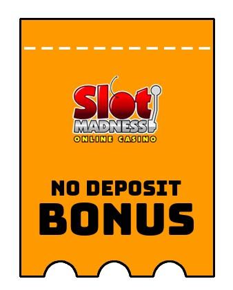 Slot Madness - no deposit bonus CR