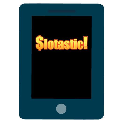 Slotastic Casino - Mobile friendly