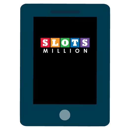 Slots Million Casino - Mobile friendly