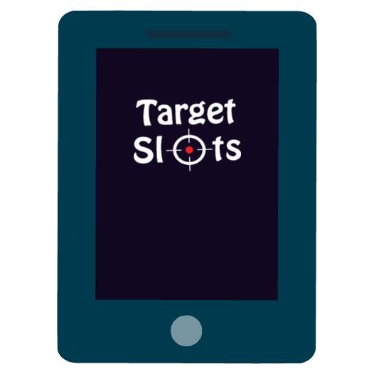 Target Slots - Mobile friendly