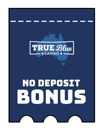 True Blue - no deposit bonus CR
