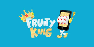 Recommended Casino Bonus from Fruity King Casino