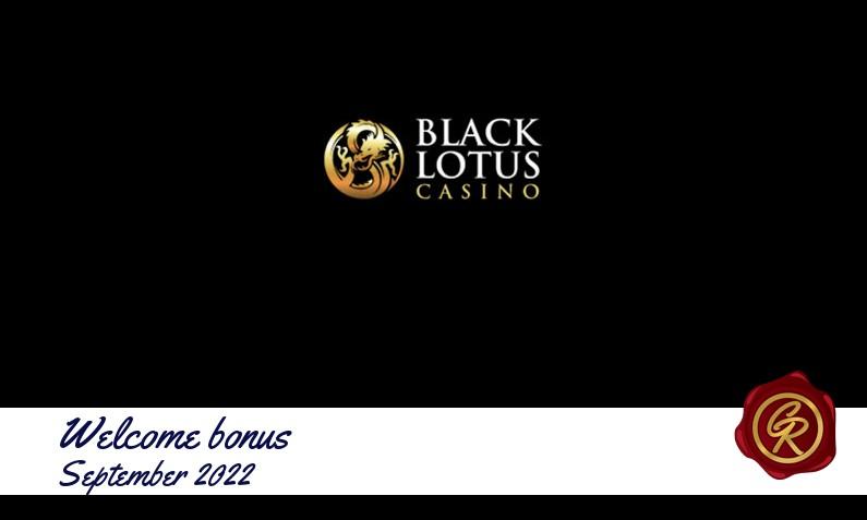 Latest Black Lotus Casino recommended bonus