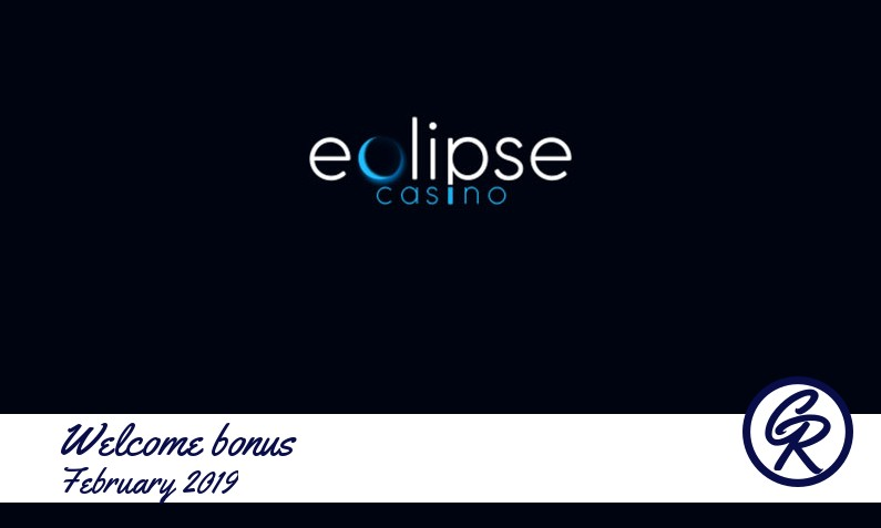 Latest Eclipse Casino recommended bonus