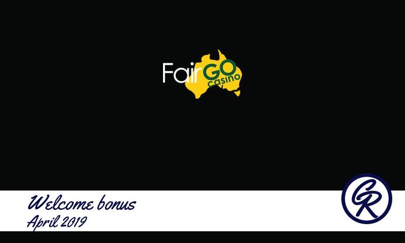 Latest Fair Go Casino recommended bonus April 2019