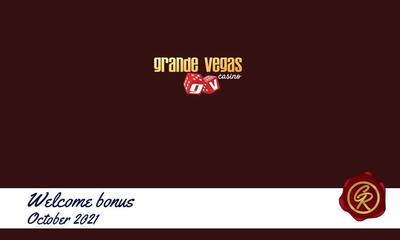 Latest Grande Vegas Casino recommended bonus October 2021