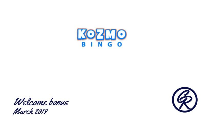 Latest Kozmo Bingo Casino recommended bonus March 2019, 10 Free spins