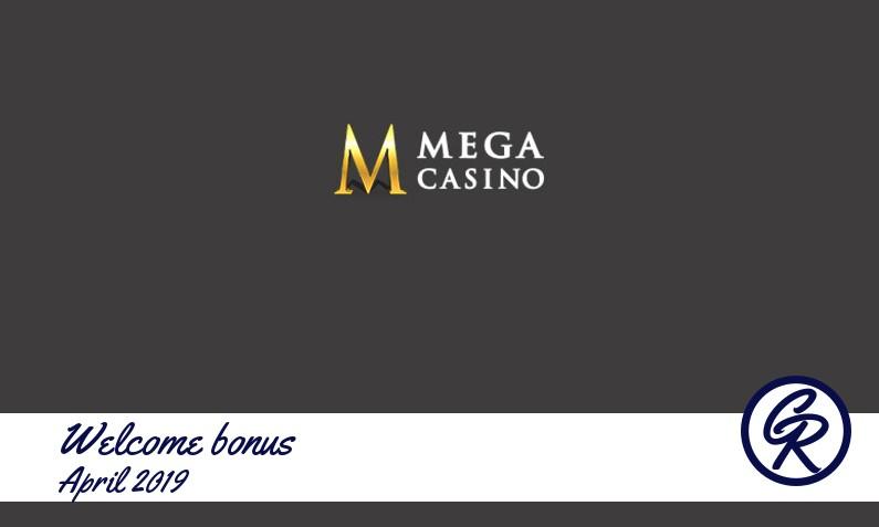 Latest Mega Casino recommended bonus April 2019