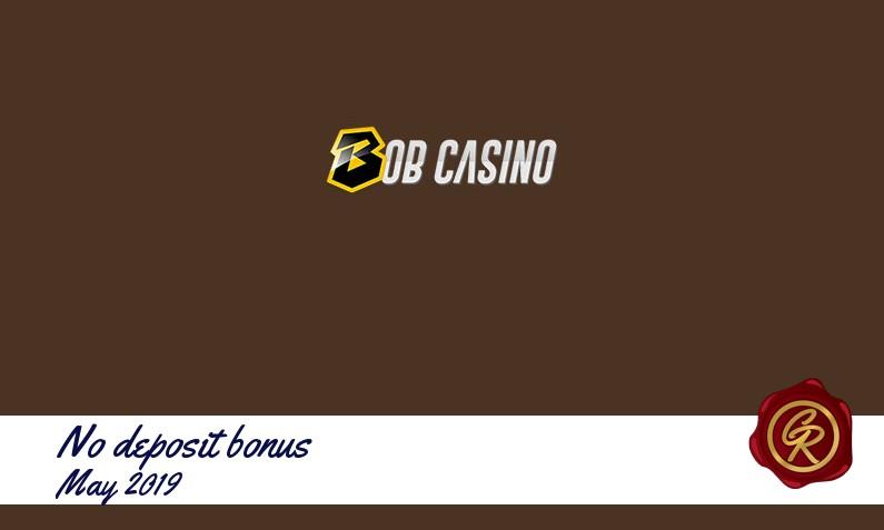 Latest no deposit Bob Casino registration bonus May 2019, 10 Freespins