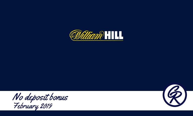 Latest no deposit William Hill Casino registration bonus