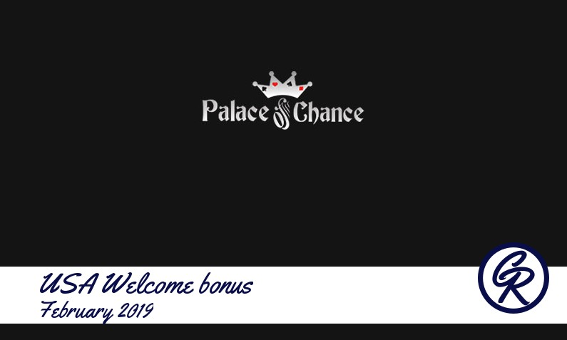 Latest Palace of Chance Casino recommended USA bonus February 2019