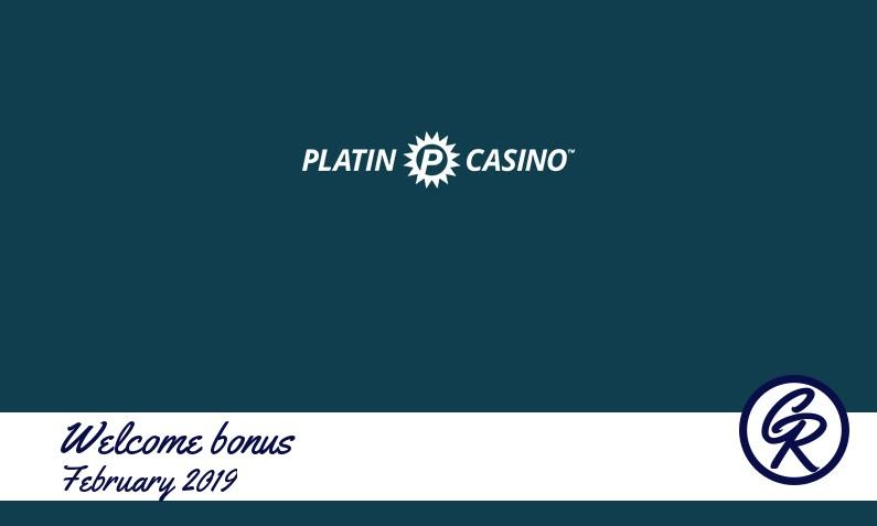 Latest Platin Casino recommended bonus February 2019