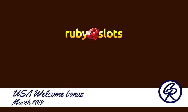 Latest Ruby Slots Casino recommended USA bonus March 2019