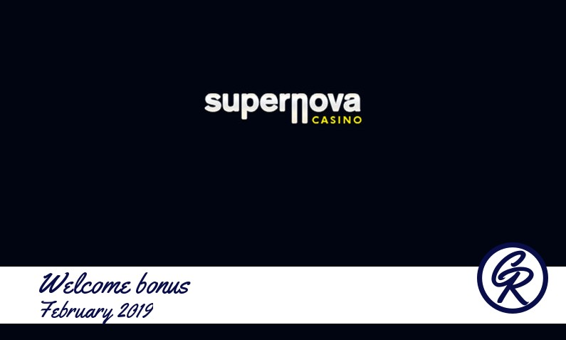 Latest Supernova Casino recommended bonus February 2019