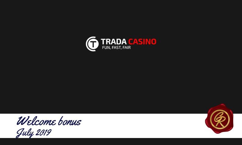 Latest Trada Casino recommended bonus July 2019, 100 Freespins