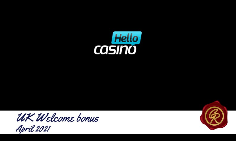 Latest UK Hello Casino recommended bonus, 25 Spins