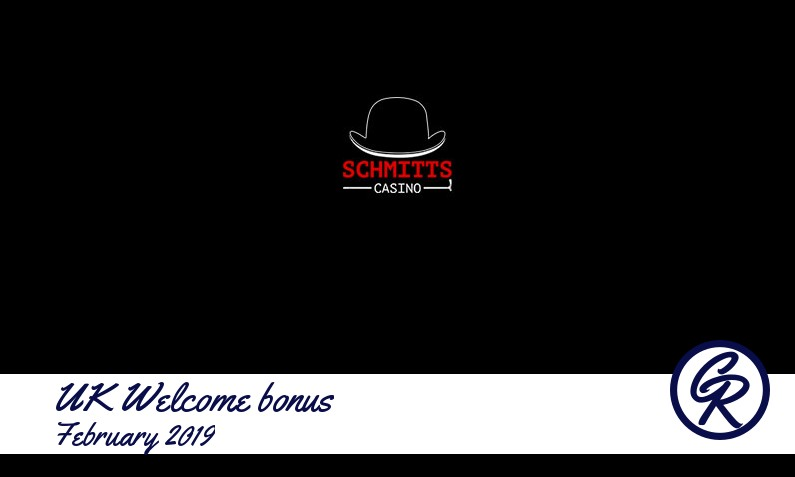 Latest UK Schmitts Casino recommended bonus February 2019, 30 Extra spins