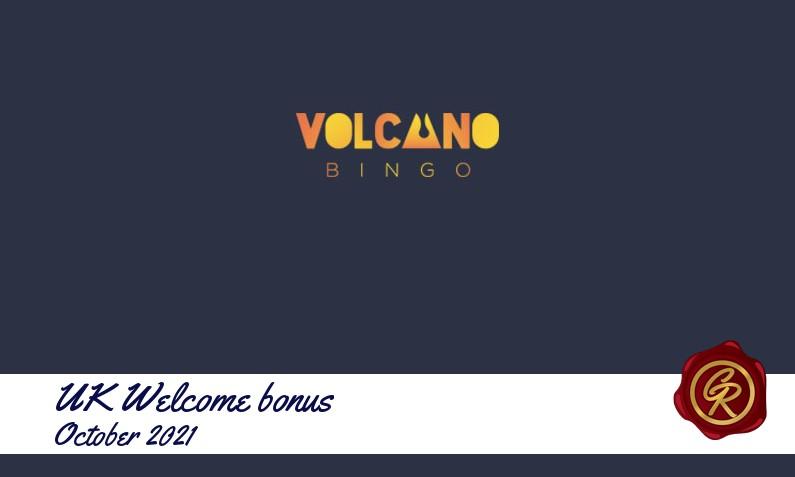 Latest UK Volcano Bingo recommended bonus, 500 Spins
