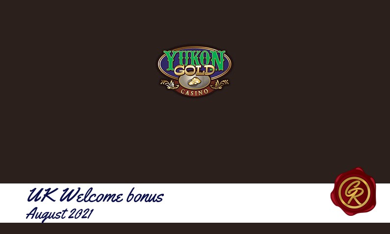 Latest UK Yukon Gold Casino recommended bonus August 2021, 125 Spins