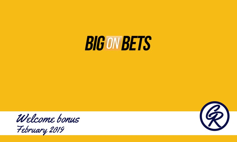 New recommended bonus from Big on Bets Casino February 2019