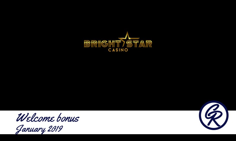 New recommended bonus from BrightStar Casino January 2019, 100% up to 200£/$/€