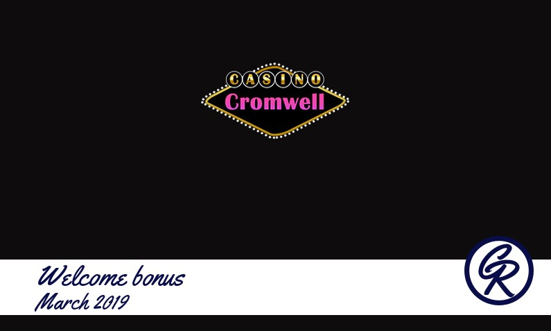New recommended bonus from Casino Cromwell March 2019