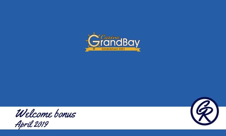 New recommended bonus from Casino GrandBay April 2019