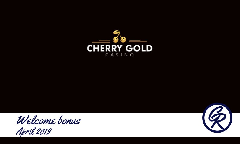 New recommended bonus from Cherry Gold Casino April 2019