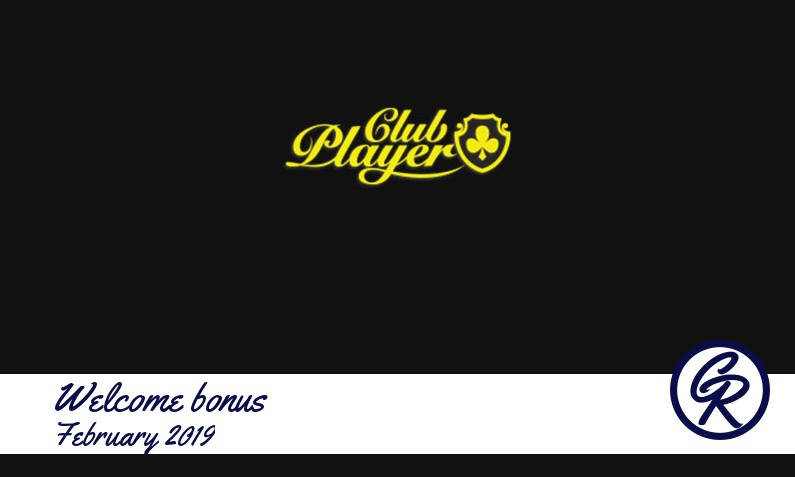 New recommended bonus from Club Player Casino February 2019