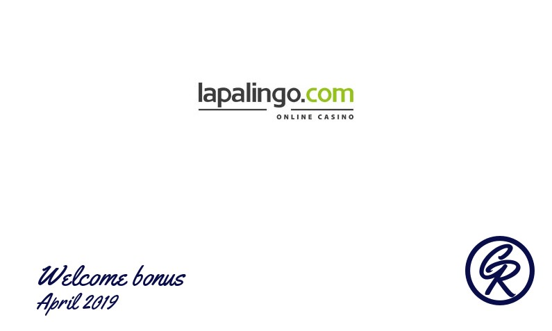 New recommended bonus from Lapalingo Casino April 2019