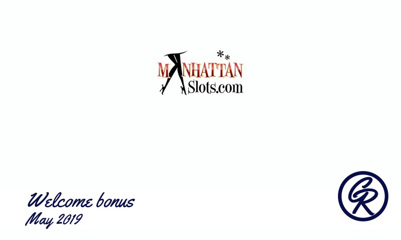 New recommended bonus from Manhattan Slots Casino May 2019