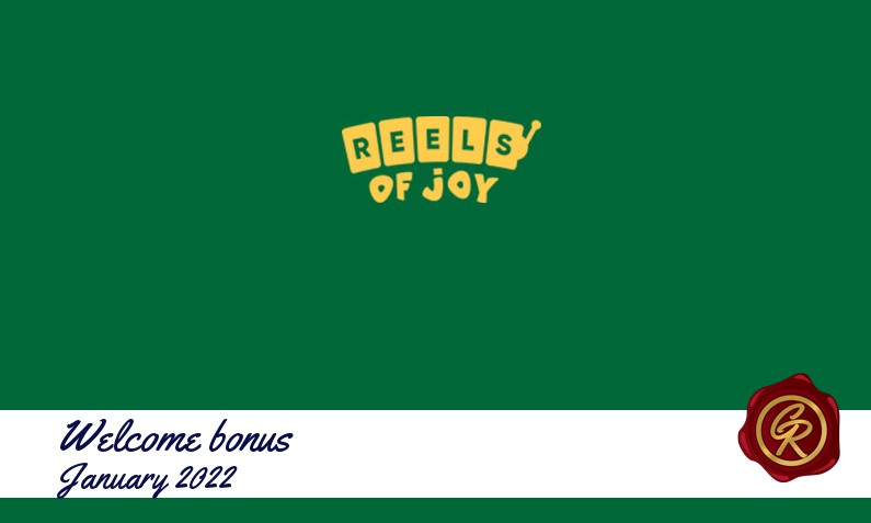 New recommended bonus from Reels of Joy