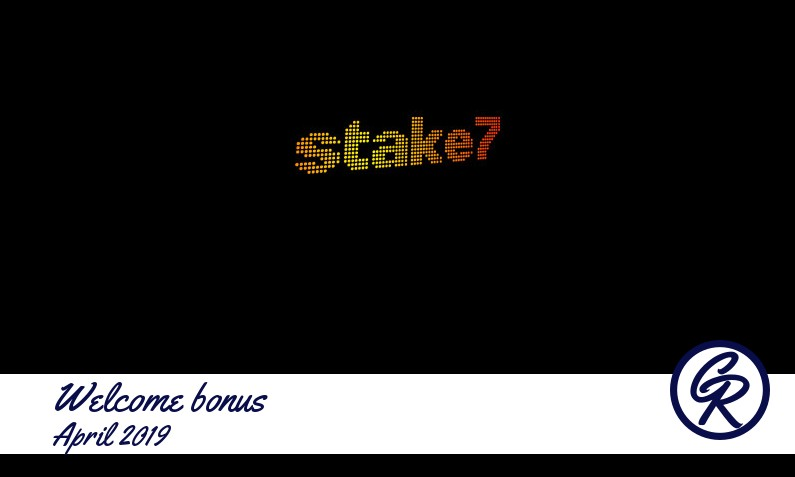 New recommended bonus from Stake7 Casino April 2019