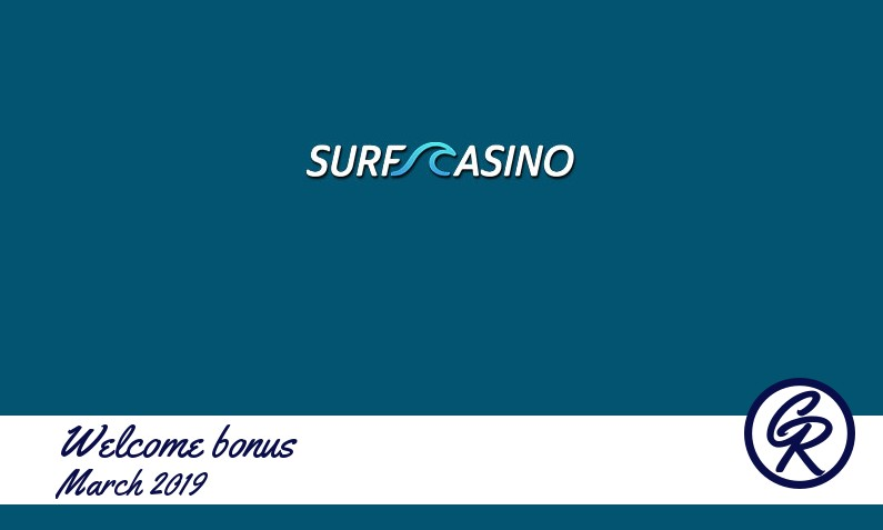 New recommended bonus from Surf Casino March 2019