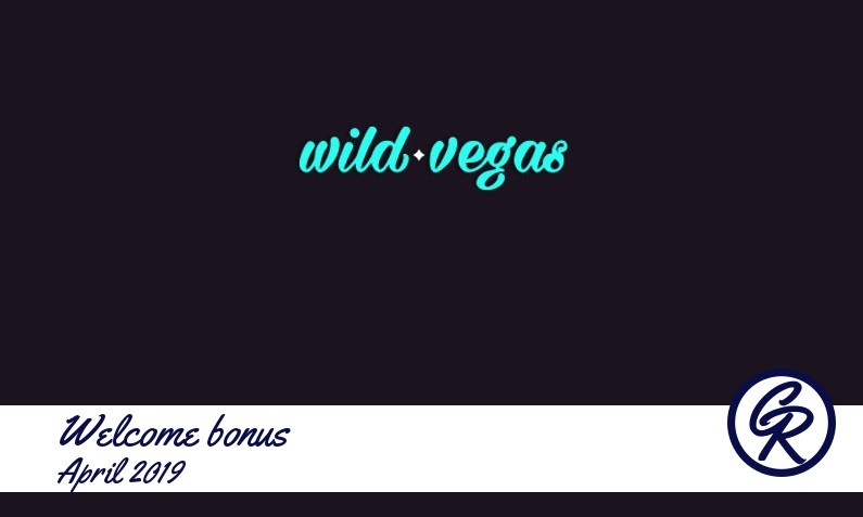 New recommended bonus from Wild Vegas Casino April 2019