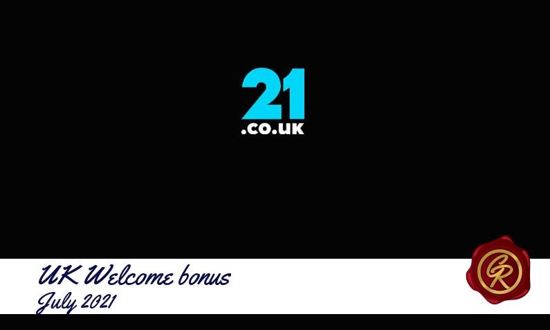 New recommended UK bonus from 21 co uk