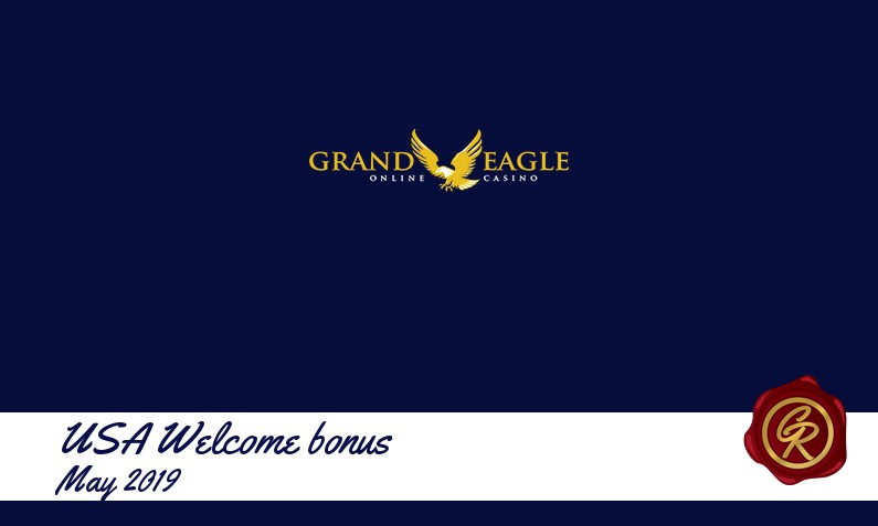 New recommended USA bonus from Grand Eagle Casino May 2019